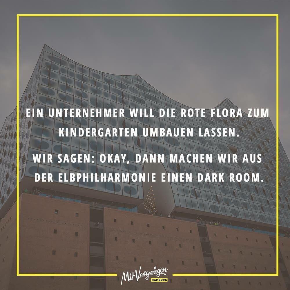 Ein Unternehmer Will Die Neue Flora Zum Kindergarten Umbauen Lassen Wir Sagen Okay Dann Amchen Wir Aus Der Elbphilharmonie E Hamburg Germany Hamburg Germany
