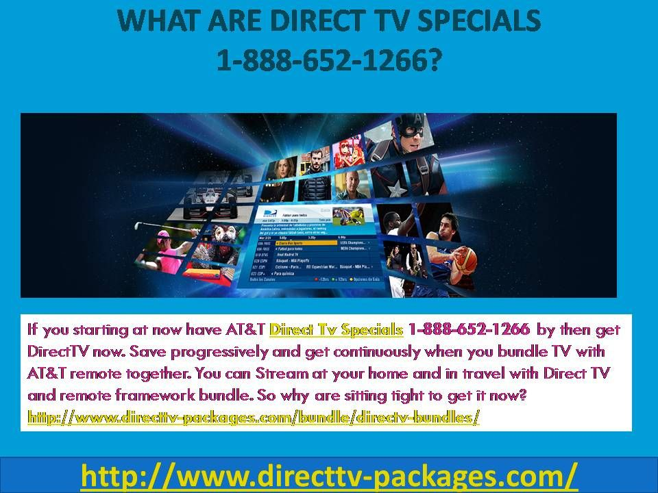 What are Direct Tv Specials 1-888-652-1266