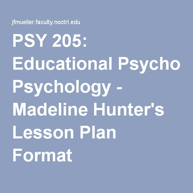 Madeline HunterS Lesson Plan Format  Higher Education