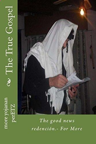 The True Gospel, www.amazon.com/...