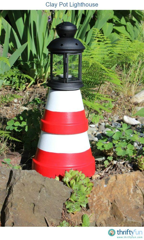 Making A Terra Cotta Lighthouse Clay Pot Lighthouse Clay Pot Crafts Clay Pots