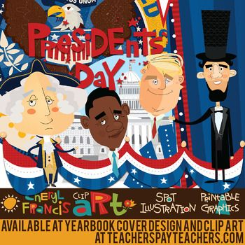 Presidents Decorations And Washington Dc Monuments Are All Included In This Patriotic Presidents Day Inaugura Yearbook Covers Design Clip Art Yearbook Covers