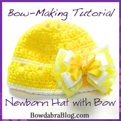 Newborn Hat With Bow Tutorial Bow Tutorial Newborn Hats And Tutorials