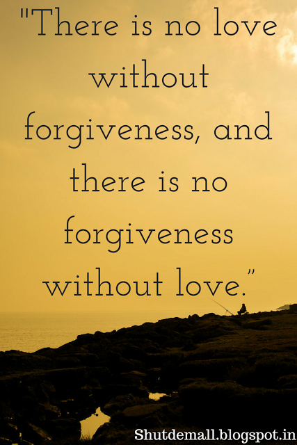 60 Inspirational Quotes On Forgiveness The Power Of Forgiveness Interesting Love Forgiveness Quotes