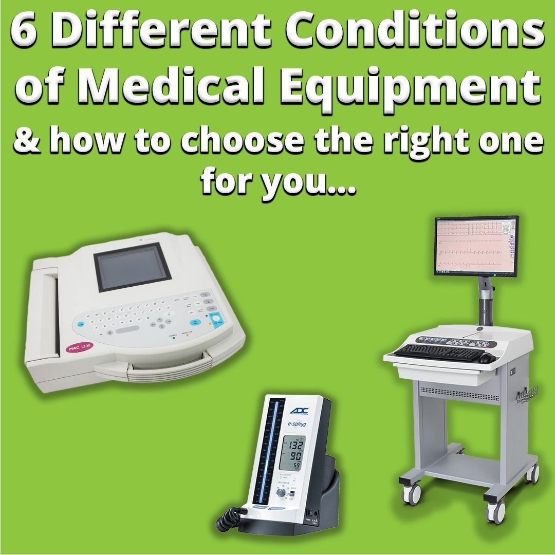 6 Different Conditions Of Medical Equipment Medical Medical