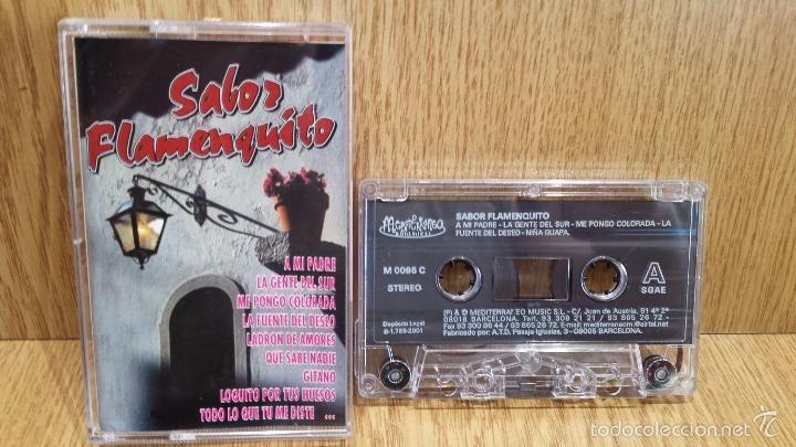 SABOR FLAMENQUITO. MC / MEDITERRÁNEO - 2001 / CALIDAD LUJO