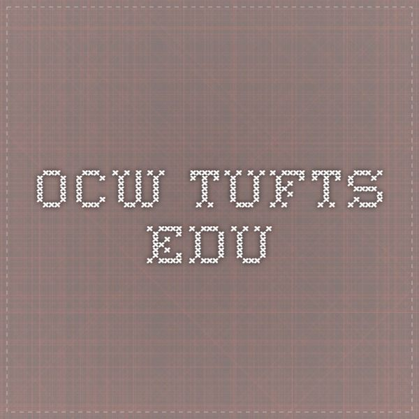 Ocw Tufts Edu Online Study Open Educational Resources Tufted