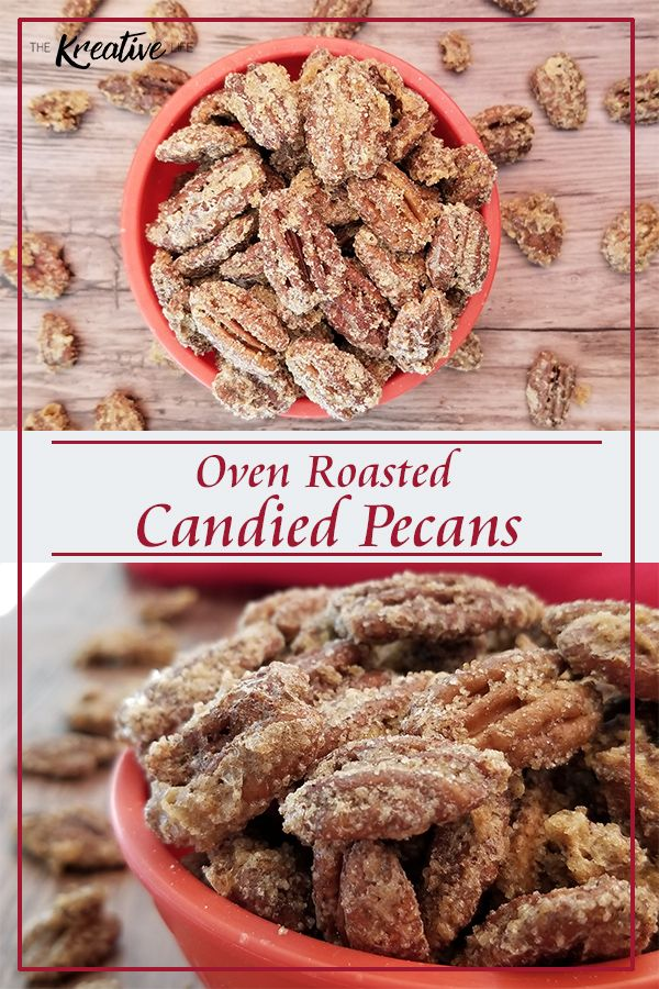 Easy Homemade Oven Roasted Candied Pecans - The Kr