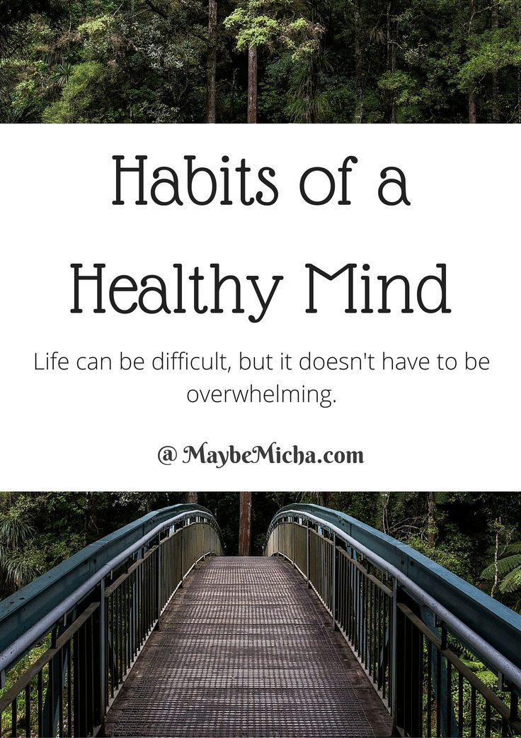 Habits of a healthy mind