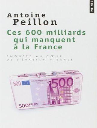 Ebooks Gratuits En Ligne Ces 600 Milliards Qui Manquent A La France Enquete Au Coeur De L Evasion Fiscale Antoine Peillon Audios Videos Good Books This Book Books