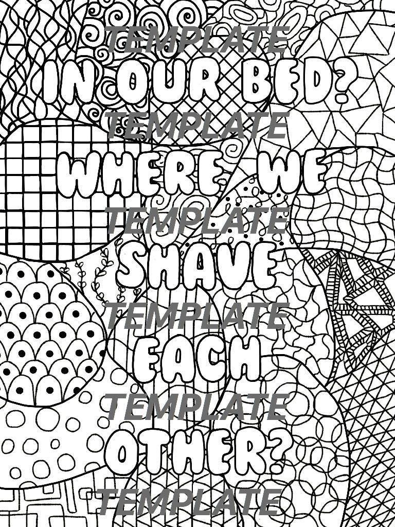 Coloring Page Containing Funny Quote From The Tv Show New Girl Can Be Colored Digitally Or Printed Out And Size In