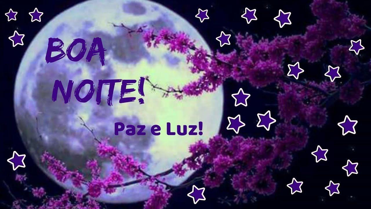Linda Mensagem De Boa Noite Paz E Luz Mensagem De Boa Noite