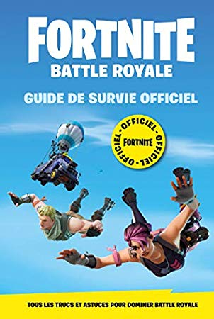 Telecharger Pdf Fortnite Battle Royale Guide De Survie