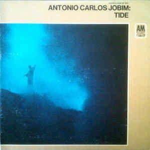Antonio Carlos Jobim Tide Antônio Carlos Jobim Album Album Covers