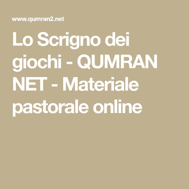 Immagini Natalizie Qumran.Lo Scrigno Dei Giochi Qumran Net Materiale Pastorale Online