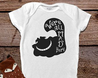 We Re All Mad Here Alice In Wonderland Onesie Baby Girl Clothes