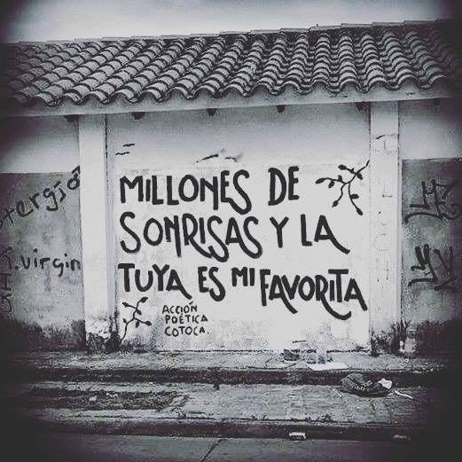 Millones De Sonrisas Y La Tuya Es Mi Favorita Acción