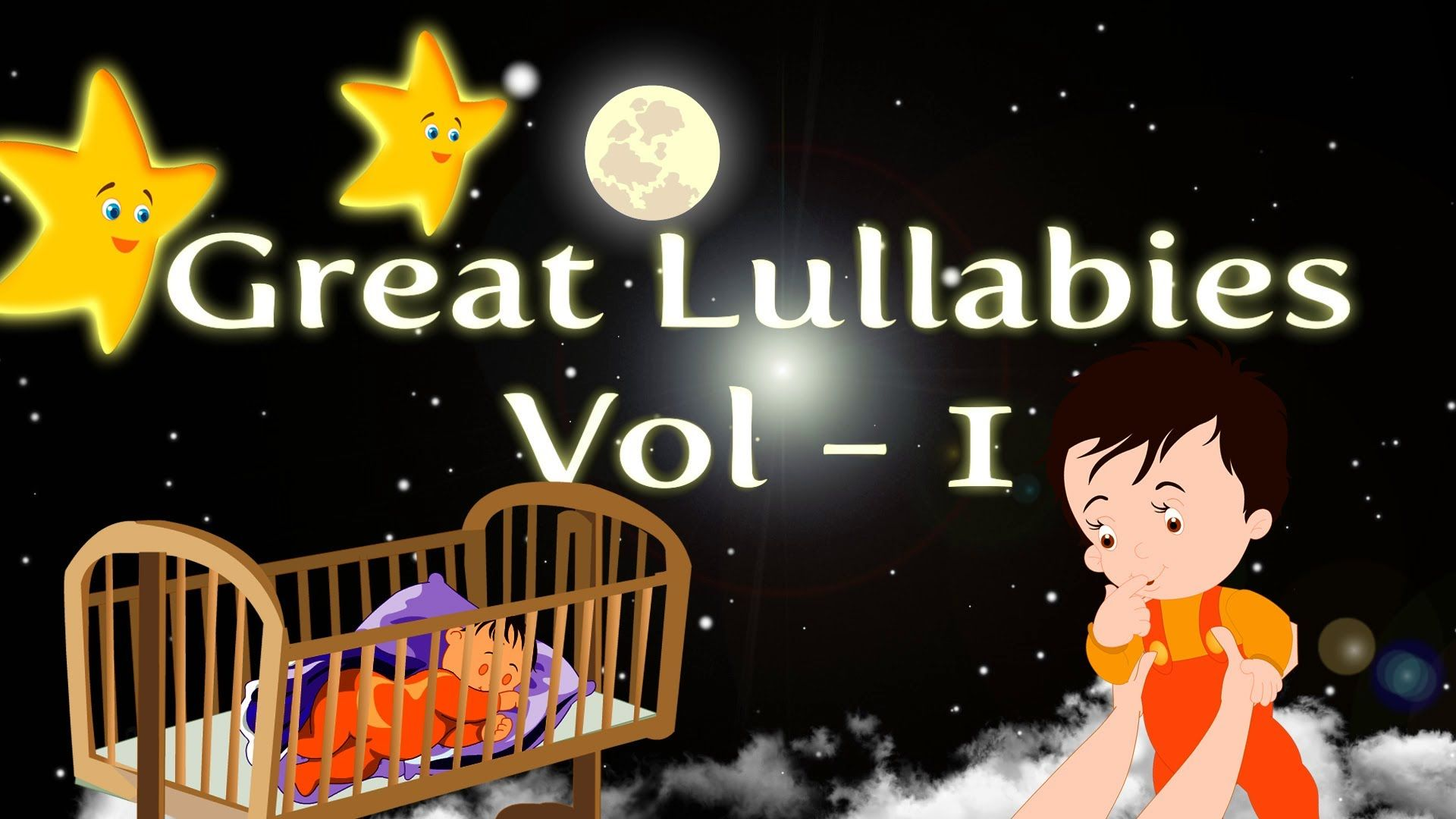 Greatest Lullabies Collection Rock A Bye Baby Hush