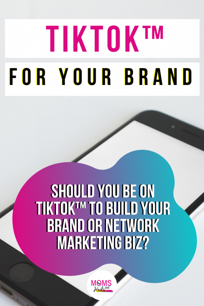 Why Use Tiktok When Building Your Brand Or Network Marketing Business Network Marketing Network Marketing Business Network Marketing Success