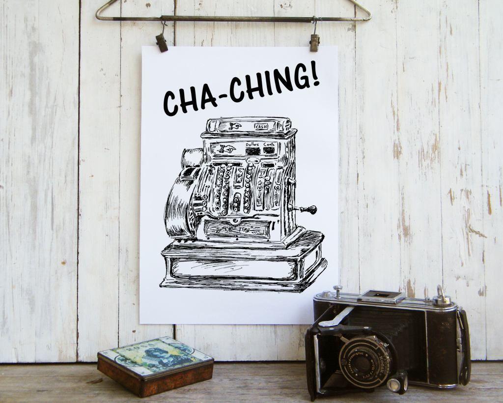 Quote print chaching print antique cash register office decor