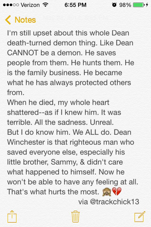 "9x23 ""Do You Believe In Miracles"" #Supernatural... You said it perfectly.  We do all know him and he is the righteous man who only cares about saving everyone else; especially saving Sammy.   I, too fell apart when he died and became a demon but I hope the writers know what they are doing and we get the real Dean back."