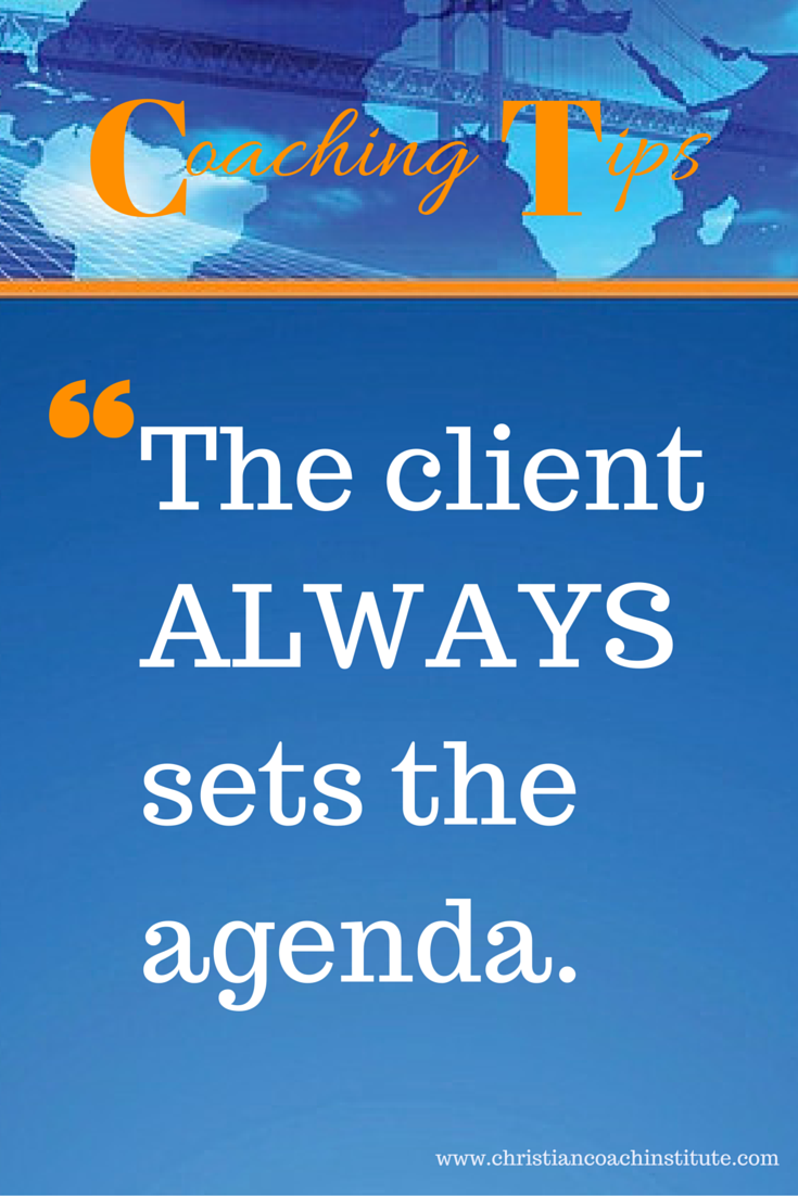 Coaching Tip The Client Always Sets The Agenda Ccinstitute