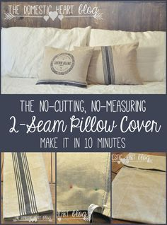 The trick to making pillow covers that require no measuring or cutting in a matter of minutes. Great for that seasonal decorating! From TheDomesticHeart.com