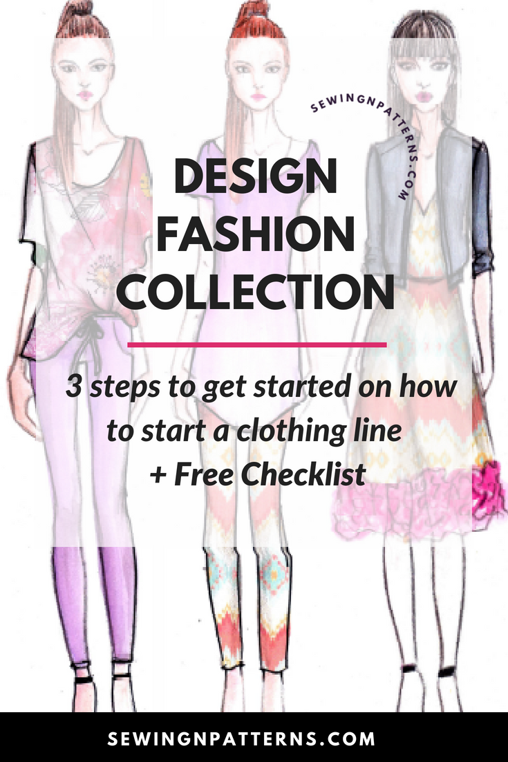 How To Start A Clothing Line Free Checklist To Design Your Fashion Collection Fashion Design Collection Fashion Design Portfolio Fashion Inspiration Design