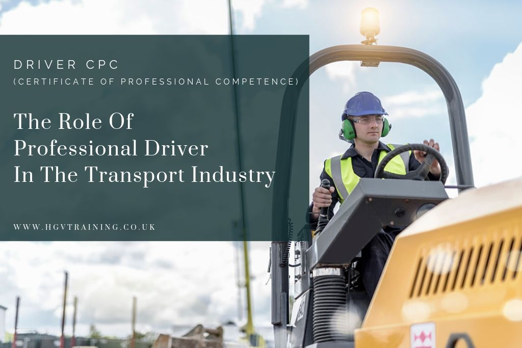 The Driver Cpc Certificate Of Professional Competence Licence For