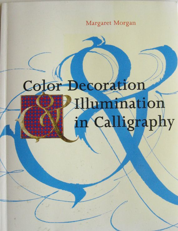 Color Decoration & Illumination in Calligraphy by kathleendaughan, $10.95