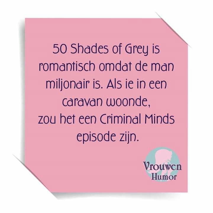 Citaten Uit 50 Tinten Grijs : Shades of grey vrouwenhumor pinterest humor
