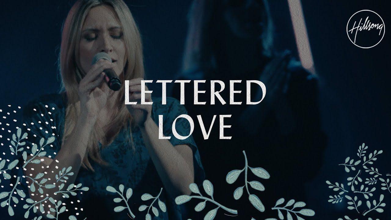 Lettered Love - Hillsong Worship - YouTube | Praise