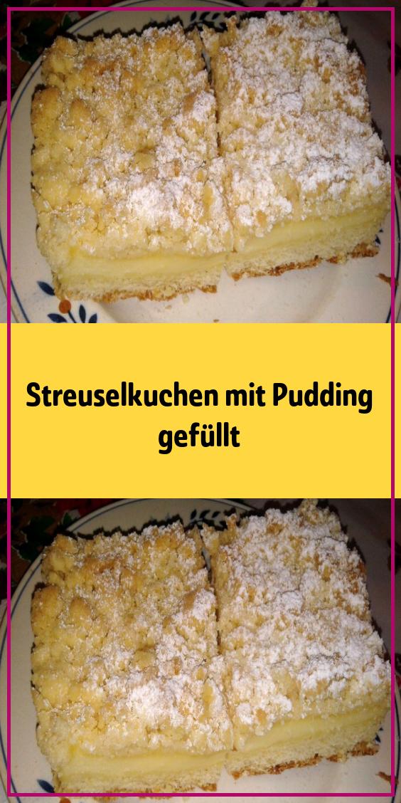 Streuselkuchen mit Pudding gefüllt #kuchenideen