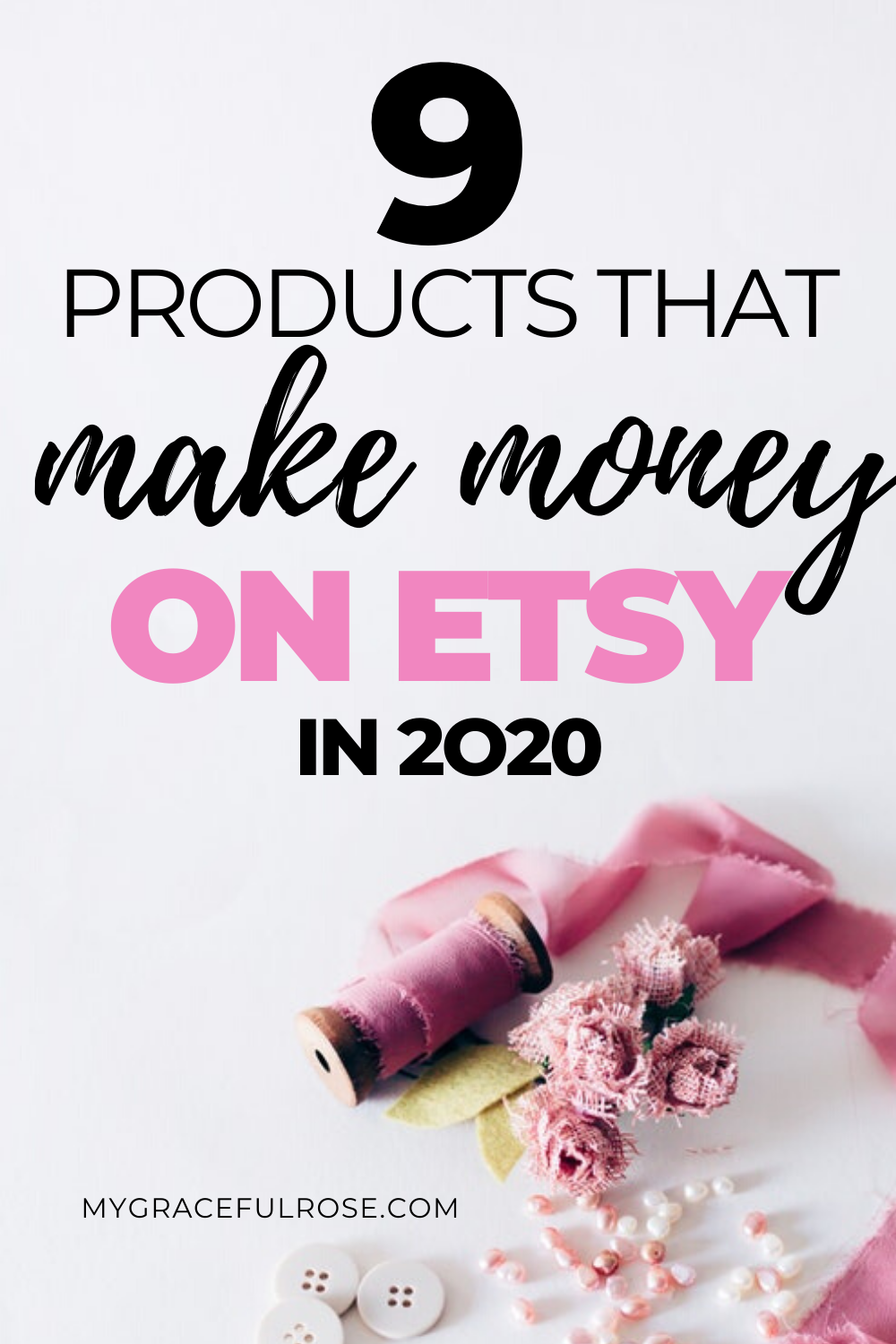 9 Products That Make Money On Etsy In 2020 In 2020 Things To Sell Etsy Selling On Etsy