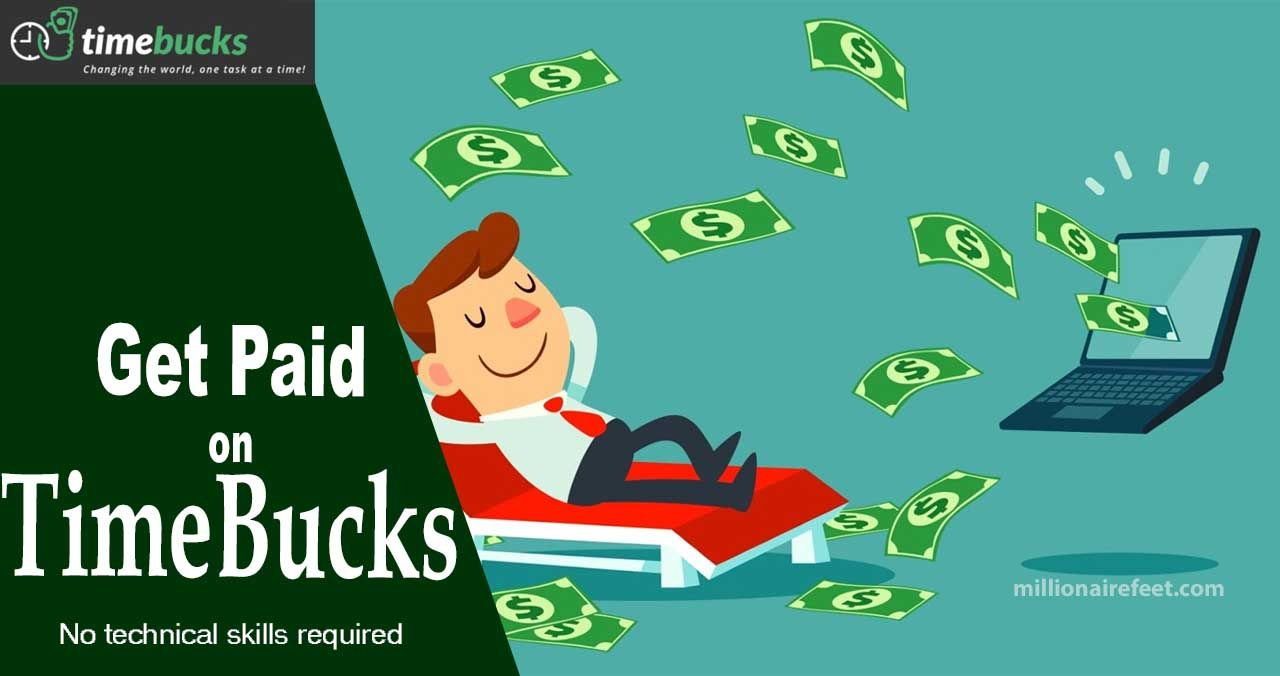 Get Paid On Timebucks Earn Money Online Ways To Earn Money Make Money From Home