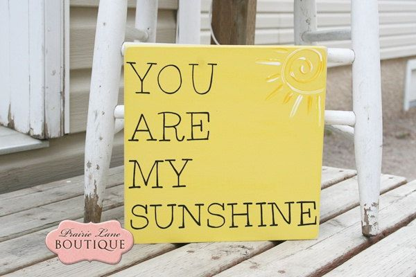 "10"" x 10"" wood panel in sunshine yellow You Are My SUNSHINE. $18.50, via Etsy."