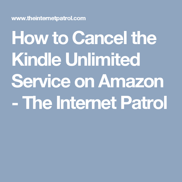 How to Cancel the Kindle Unlimited Service on Amazon - The