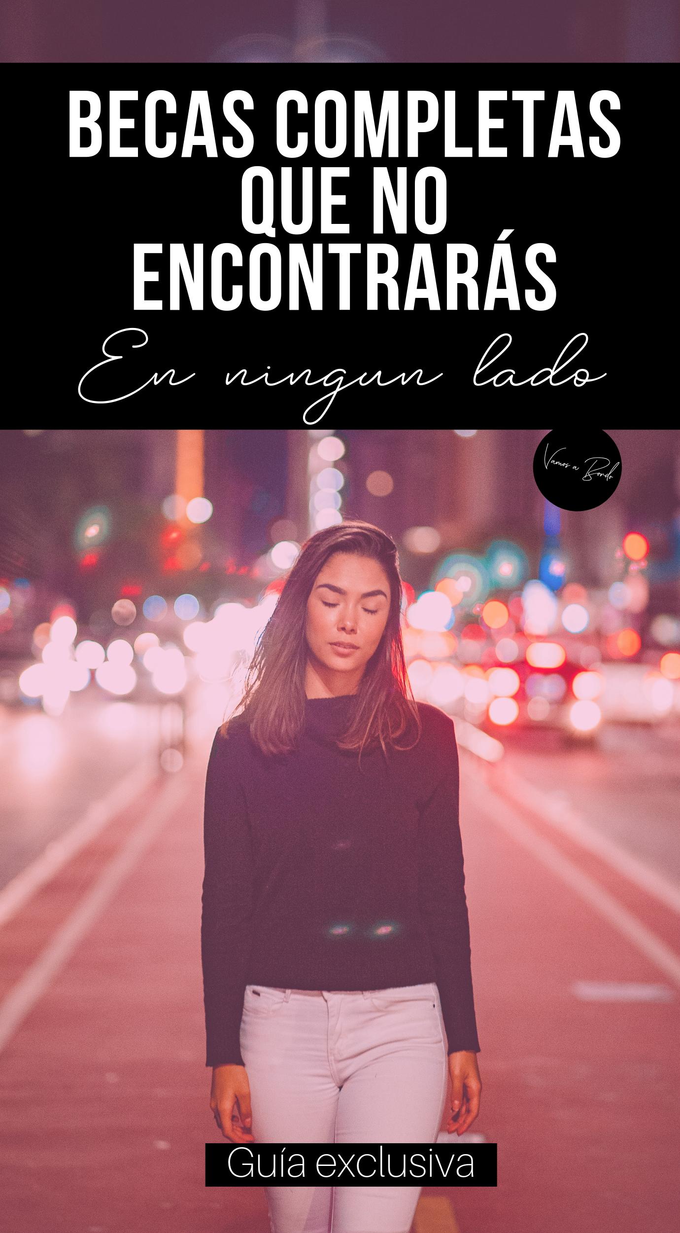 Becas Para Latinoamericanos 2021 Guía Oficial Vamos A Bordo Becas En El Extranjero Becas Universitarias Carreras Para Estudiar