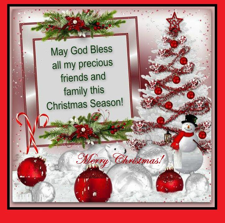 May God Bless All My Precious Friends This Christmas Season