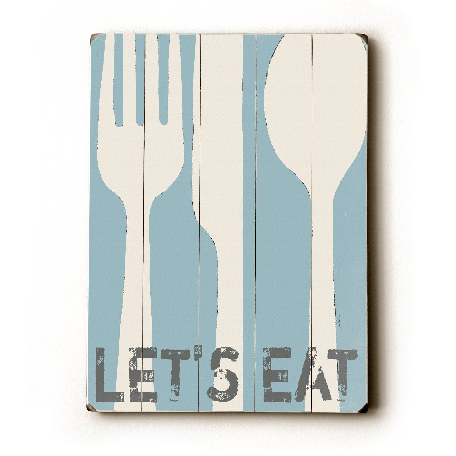 Lets Eat light blue 9 x 12 wooden art sign by lisaweedn on Etsy ...