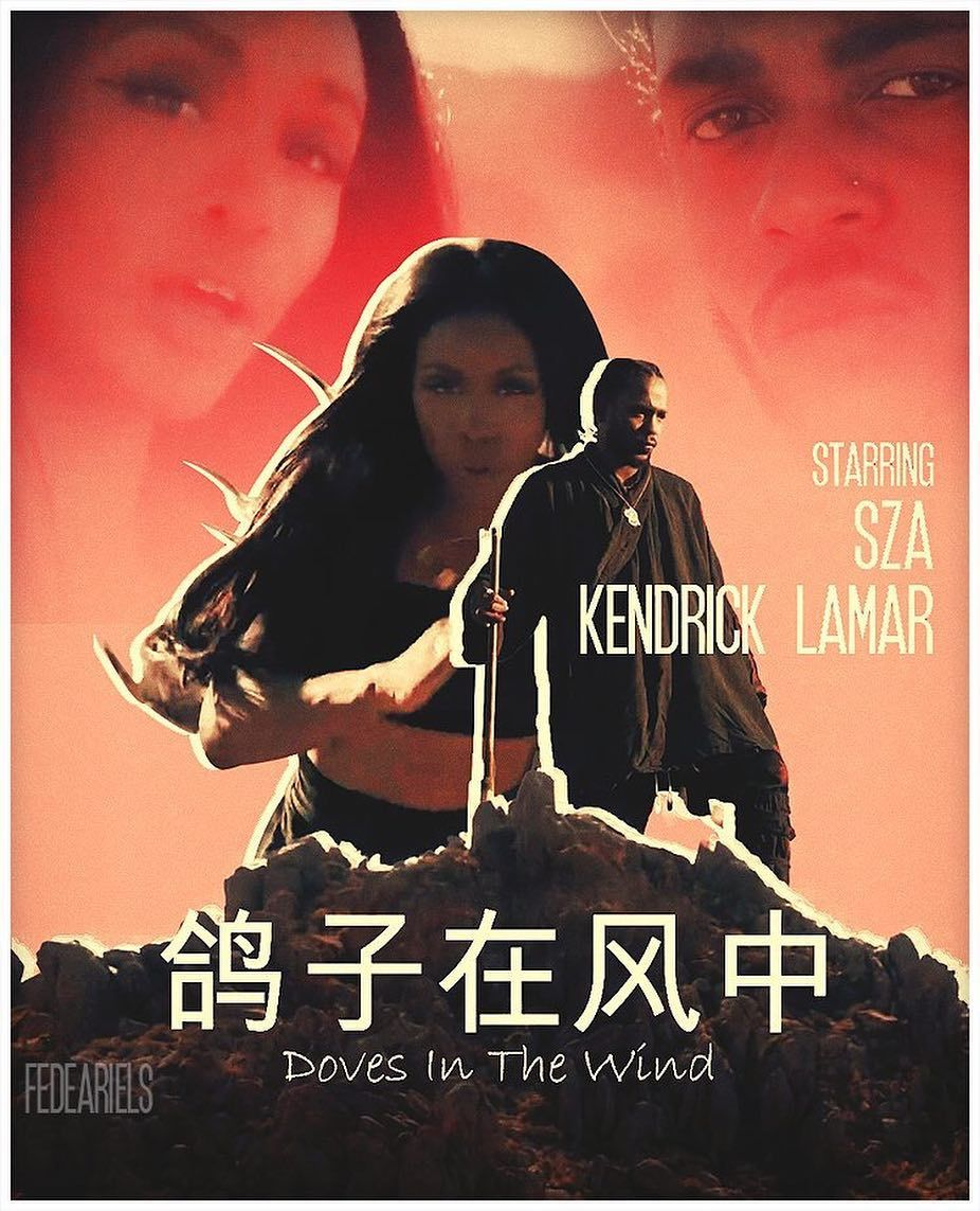 Sza Kendrick Lamar Doves In The Wind Kung Fu Movies Kung Fu