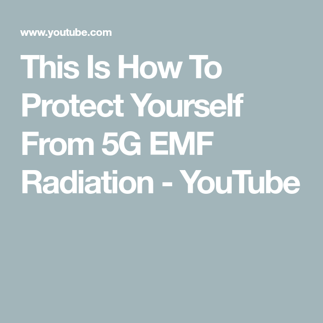 This Is How To Protect Yourself From 5G EMF Radiation ...