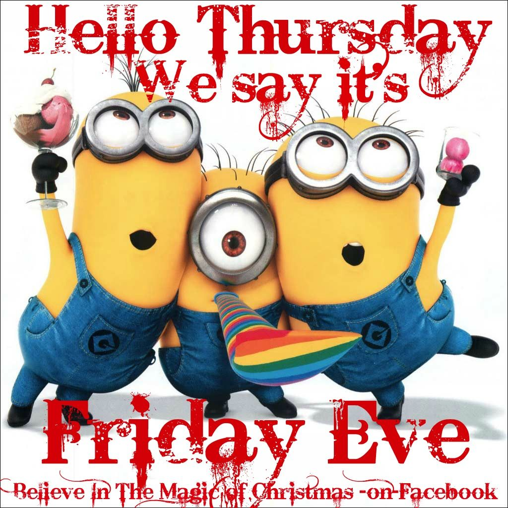 Happy Thursday Good Morning Minions Good Morning Messages