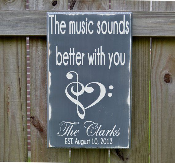 Wedding Sign, Personalized Wedding Gift, The Music Sounds Better with You, Engagement Gift, Anniversary Gift, Custom Wood Sign #personalizedwedding