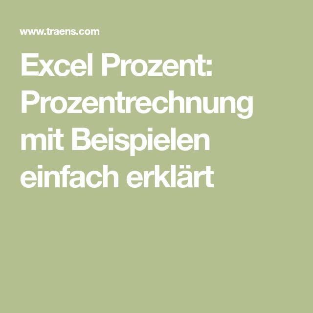 Excel Prozent Prozentrechnung Mit Beispielen Einfach Erklart Rechnung Einfach Wissen