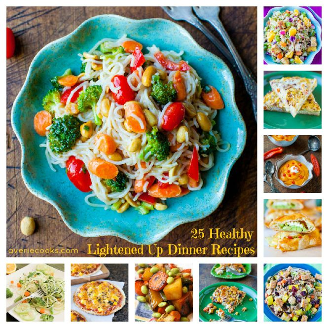 25 Healthy & Lightened Up Dinner Recipes. All Vegan