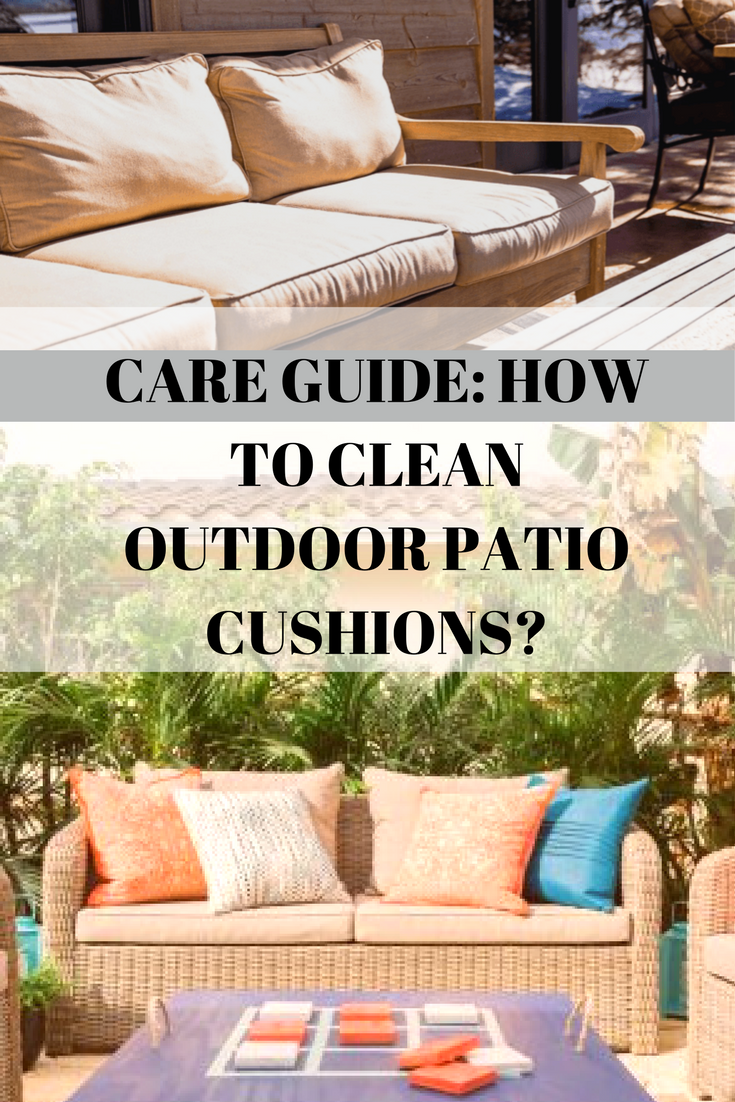 How To Clean Outdoor Patio Cushions A Complete Care Guide Patio