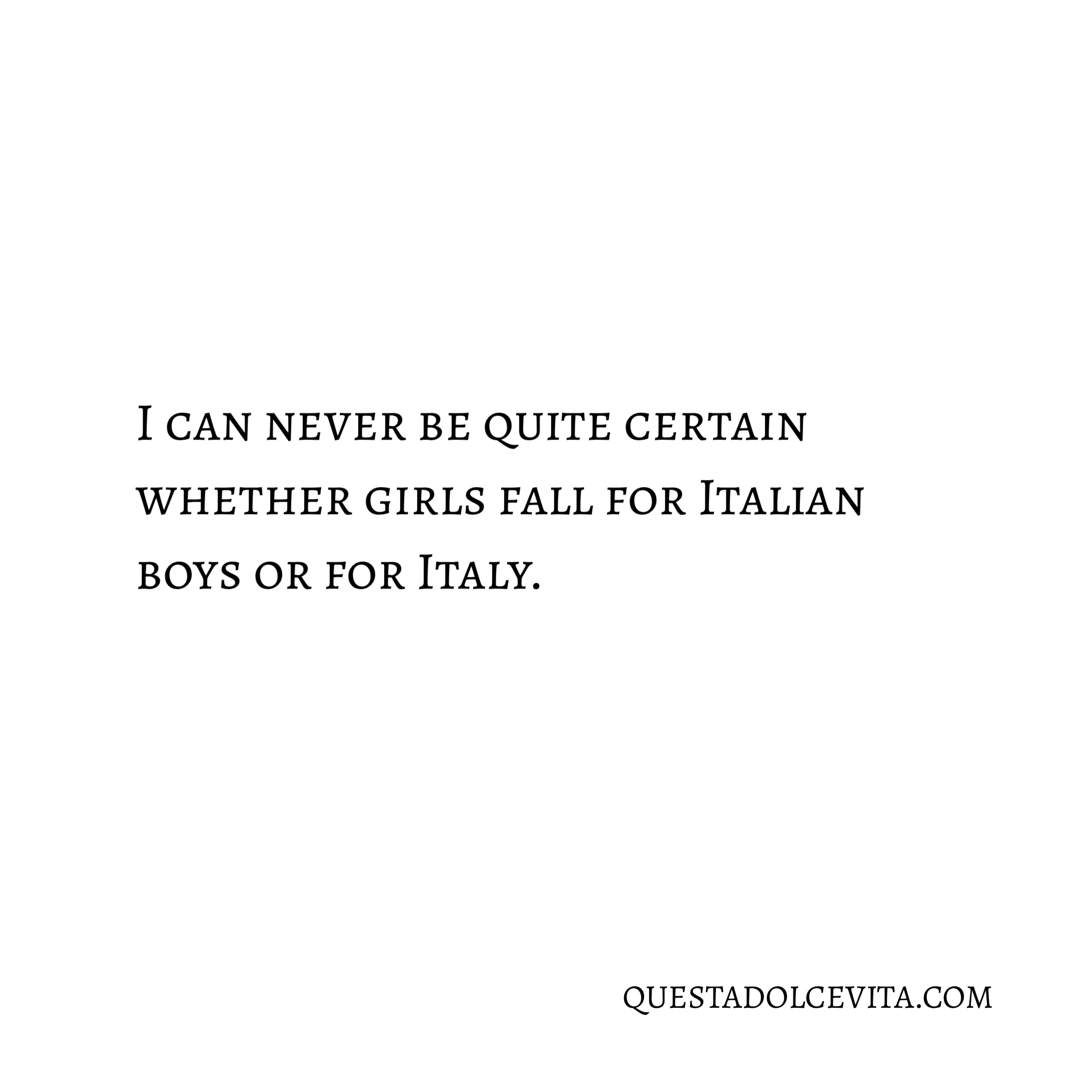 Fall for Italian Boys or Italy