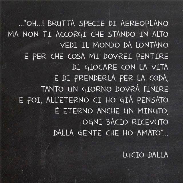 Risultati Immagini Per Frasi Di Canzoni Di Lucio Dalla Con