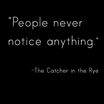 the catcher in the rye by j d salinger literature quotes